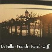 De Falla - Franck - Ravel - Orff Songs