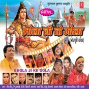 Bhola Ji Ke Gola Songs