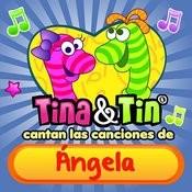 Cantan Las Canciones De Ángela Songs