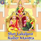 Lakshmi Kuber Mantra MP3 Song Download- Lakshmi Kuber Mantra
