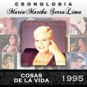 María Martha Serra Lima Cronología - Cosas de la Vida (1995) Songs