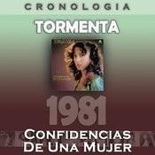 Tormenta Cronología - Confidencias De Una Mujer (1981) Songs