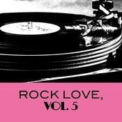 Rock Love, Vol. 5 Songs