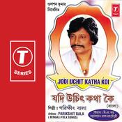 Jodi Uchit Katha Koi Songs