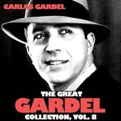 The Great Gardel Collection, Vol. 8 Songs