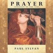 Prayer: Language Of The Soul Songs