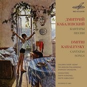 Dmitri Kabalevsky: Cantatas, Songs Songs
