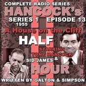 Hancock's Half Hour Radio. Series 1, Episode 13: A House On The Cliff Songs
