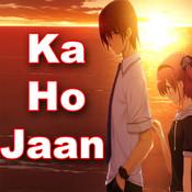 Ka Ho Jaan Songs