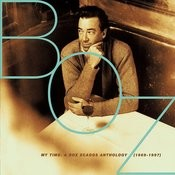 My Time: A Boz Scaggs Anthology (1969-1997) Songs