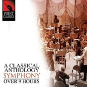 A Classical Anthology: Symphony (Over 9 Hours) Songs