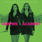 Vampire Academy (Music From The Motion Picture) Songs