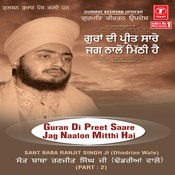 Guran Di Preet Saare Jag Naalon Mitthi Hai-Part-2 Songs