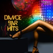 Dance Bar Hits Songs