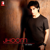 Jhoom - Ali Zafar Songs