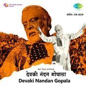Devaki Nandan Gopala Songs