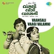 Vansali Vaagi Valam Ni Songs