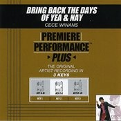 Bring Back The Days Of Yea & Nay (Premiere Performance Plus Track) Songs