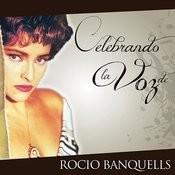 Celebrando La Voz De Rocío Banquells Songs