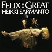 Felix The Great Songs