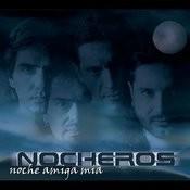 Noche Amiga Mia Songs