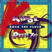 Khool Praise - Rock The Flock Songs