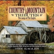 Country Mountain Tributes: The Eagles Songs