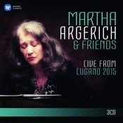 Martha Argerich and Friends Live from the Lugano Festival 2015 Songs