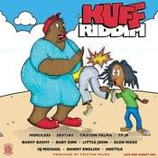 Kuff Riddim Songs