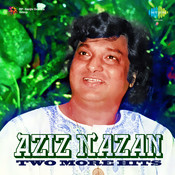 Two More Hits From Aziz Nazan Songs