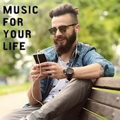 Music For You Life Songs