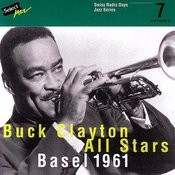 Buck Clayton All Stars, Basel 1961 / Swiss Radio Days, Jazz Series Vol.7 Songs