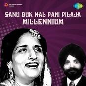Millennium Punjabi Vol 6 (sanu Buk Nal Pani Pilaja) Songs
