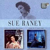 When Your Love Has Gone/Songs For A Raney Day Songs