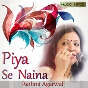 Piya Se Naina Songs