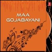 Maa Gojabayani Songs