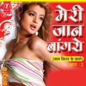 Meri Jaan Bangro Songs