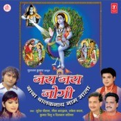 Jai Jai Jogi-Baba Balaknath Naam Mala Songs