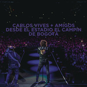 Carlos Vives + Amigos Desde el Estadio El Campín de Bogotá Songs