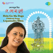 Hein Go Ma Durga (childrens Songs) Songs