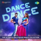 Dance Dance - The Ultimate Kollywood Dance collection Songs