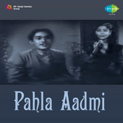 Pahla Aadmi Songs