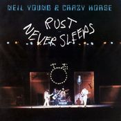 Rust Never Sleeps Songs