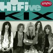 Rhino Hi-Five: Kix Songs