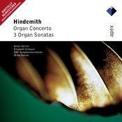 Hindemith : Organ Concerto & 3 Organ Sonatas (-  Apex) Songs