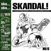 Ska.. Ska.. Skandal, No. 5 Songs