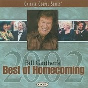Bill Gaither's Best Of Homecoming 2002 Songs