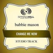 Change Me Now (Studio Track) Songs
