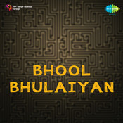 Bhool Bhulaiyan Songs
