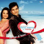 Tera Mera Ki Rishta Songs
